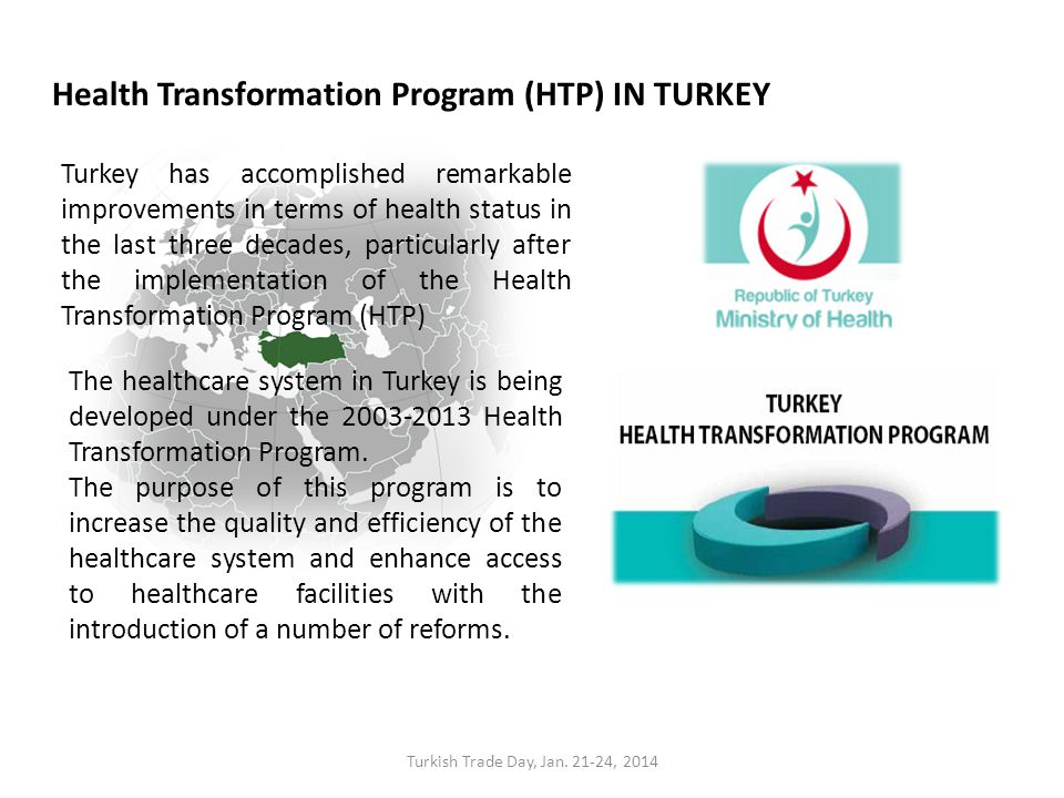 healthcare in turkey 2003 2013 health transformation O introduction of compulsory health insurance (by a number of (uae) healthcare overview provides a brief snapshot of the key factors impacting the uae healthcare sector and the future outlookcairo united arab emirates | healthcare | fourth quarter | 2013 3 | colliers internationall.