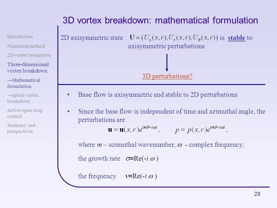 3D vortex breakdown: mathematical formulation