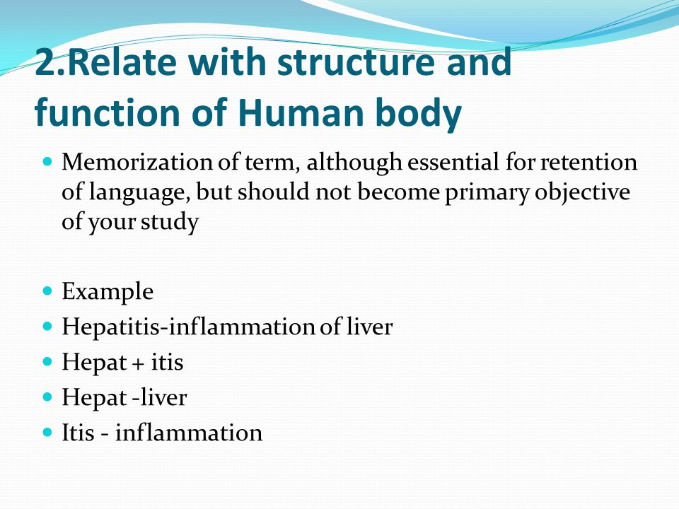 2.Relate with structure and function of Human body