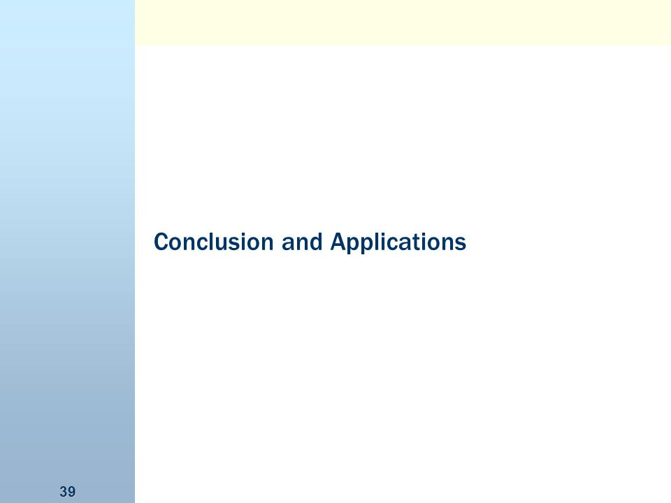 Conclusion and Applications