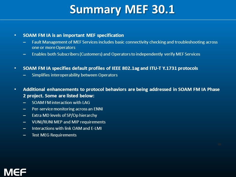 Summary MEF 30.1 SOAM FM IA is an important MEF specification