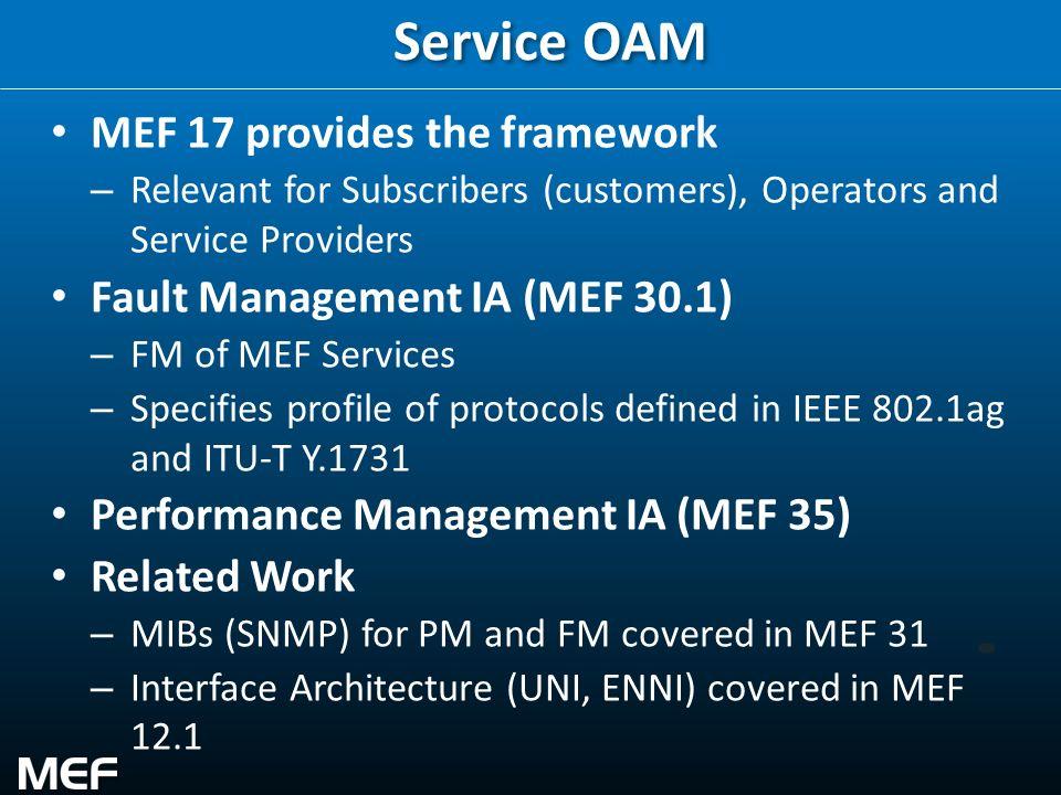 Service OAM MEF 17 provides the framework