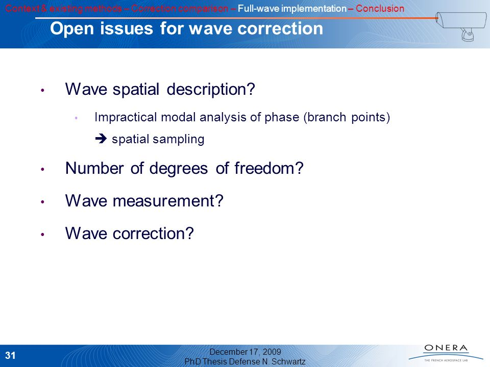 Open issues for wave correction