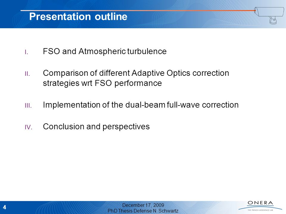 Presentation outline FSO and Atmospheric turbulence
