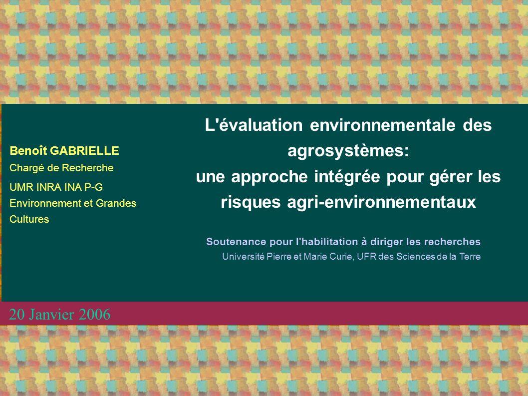 L évaluation environnementale des agrosystèmes: une approche intégrée pour gérer les risques agri-environnementaux