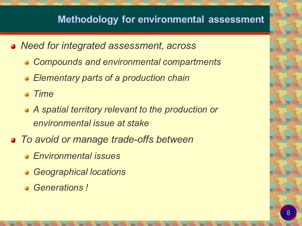 Methodology for environmental assessment