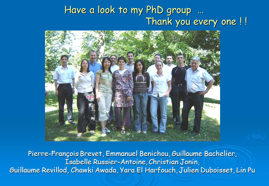 Have a look to my PhD group … Thank you every one ! !