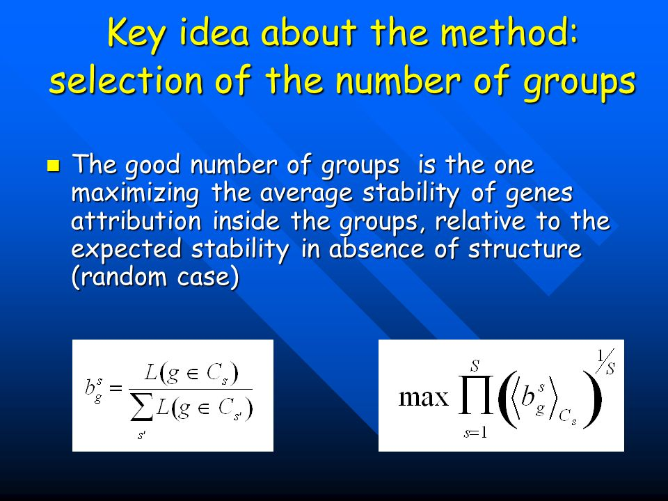 Key idea about the method: selection of the number of groups
