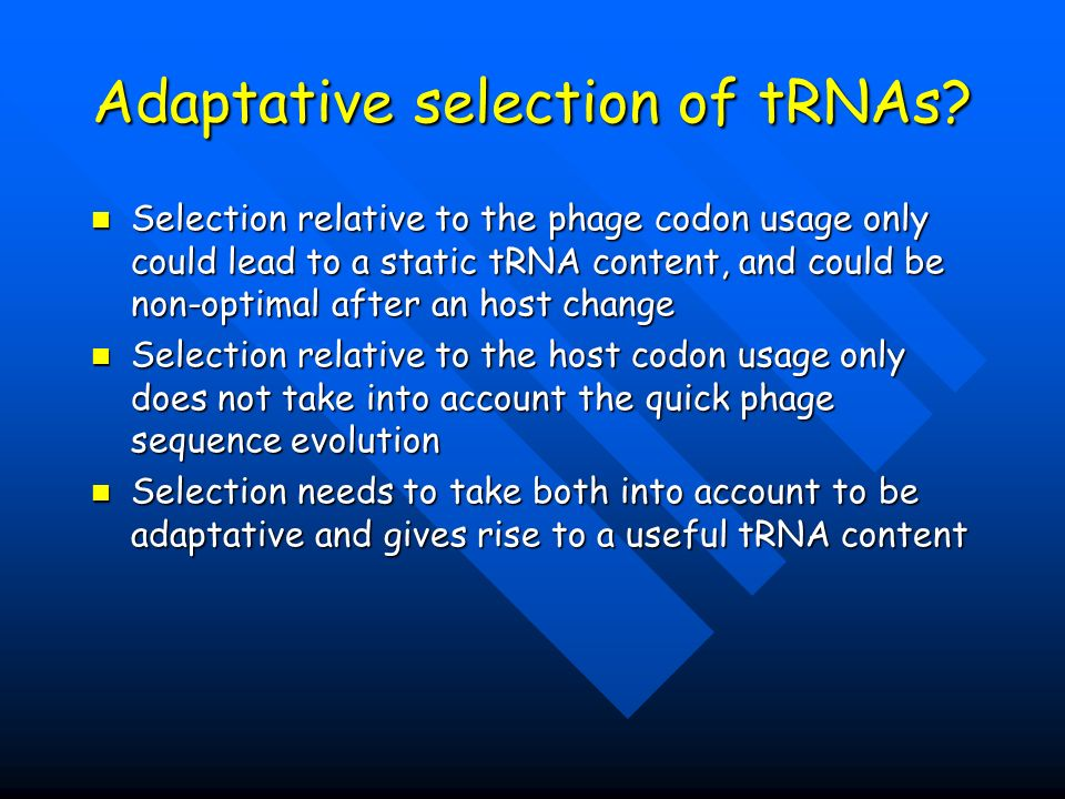 Adaptative selection of tRNAs