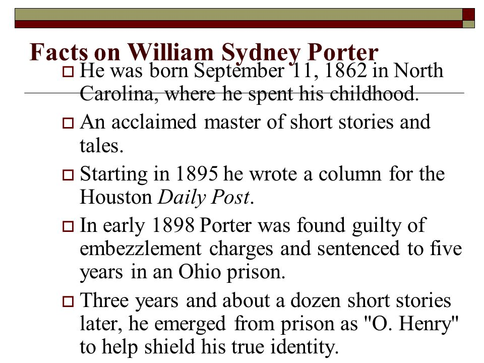 Facts on William Sydney Porter