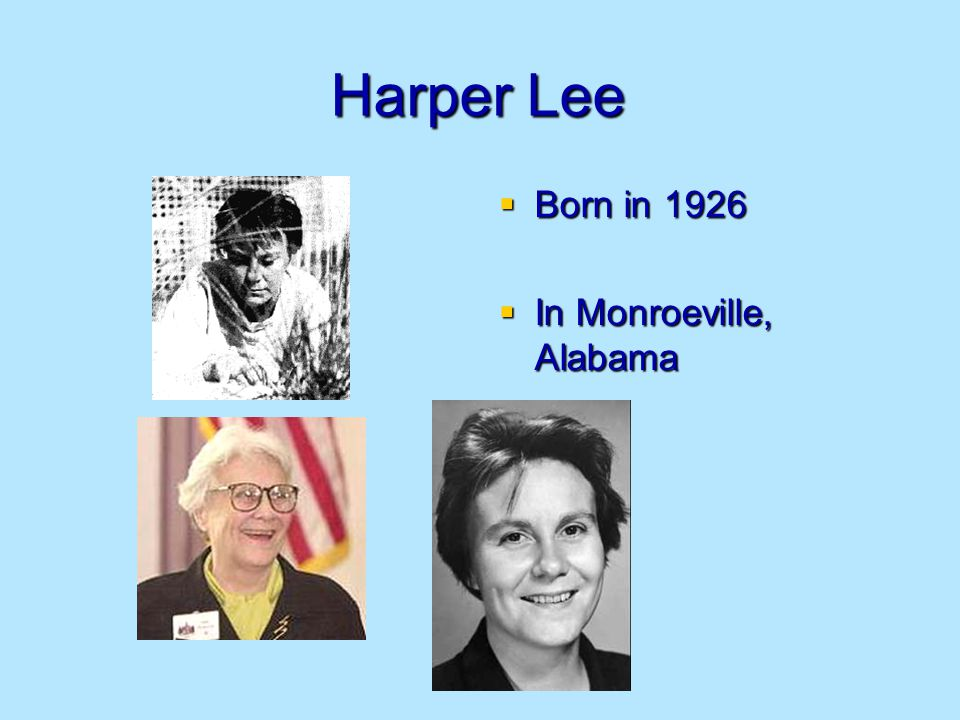 a biography of nelle harper lee born in monroeville alabama Nelle harper lee was born on april 28, 1926, in the poky little town of monroeville, in southern alabama  nelle harper lee dies at 89.