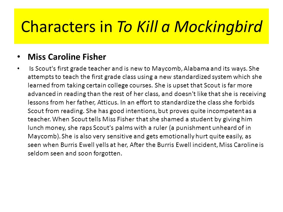 to kill a mockingbird caroline fisher A summary of chapters 2–3 in harper lee's to kill a mockingbird learn exactly what happened in this chapter, scene, or section of to kill a mockingbird and what it means perfect for acing essays, tests, and quizzes, as well as for writing lesson plans.