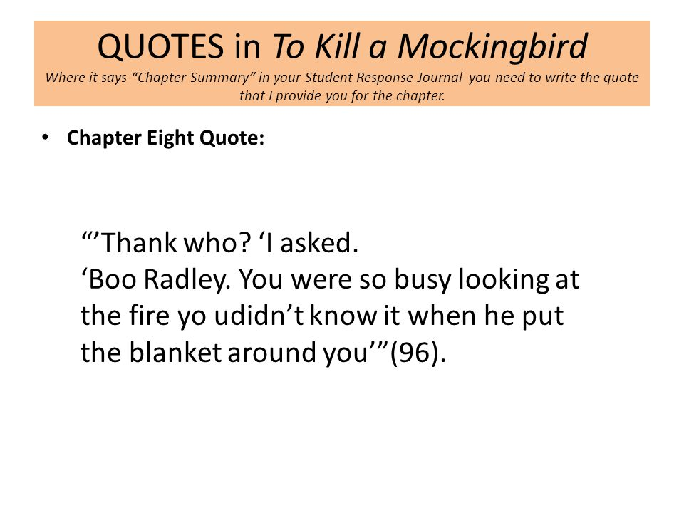 to kill a mockingbird response The beginning of the movie was a montage of a child drawing on paper with crayons, and as we discussed in class, the first few chapters of to kill a mockingbird had a distinctive, childlike feel to it.