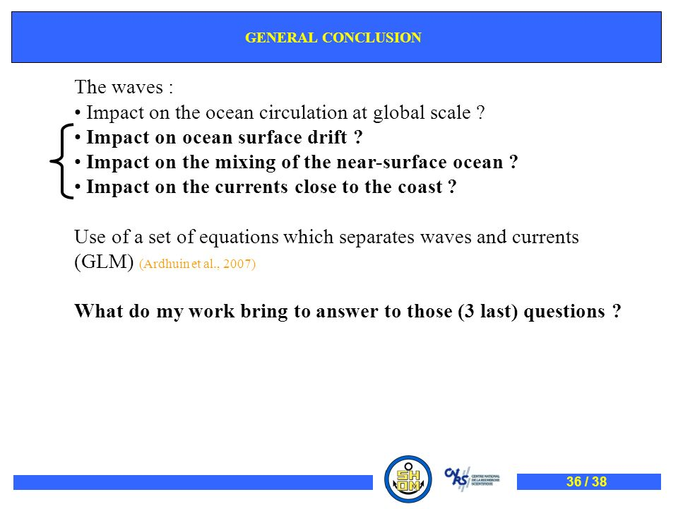 Impact on the ocean circulation at global scale