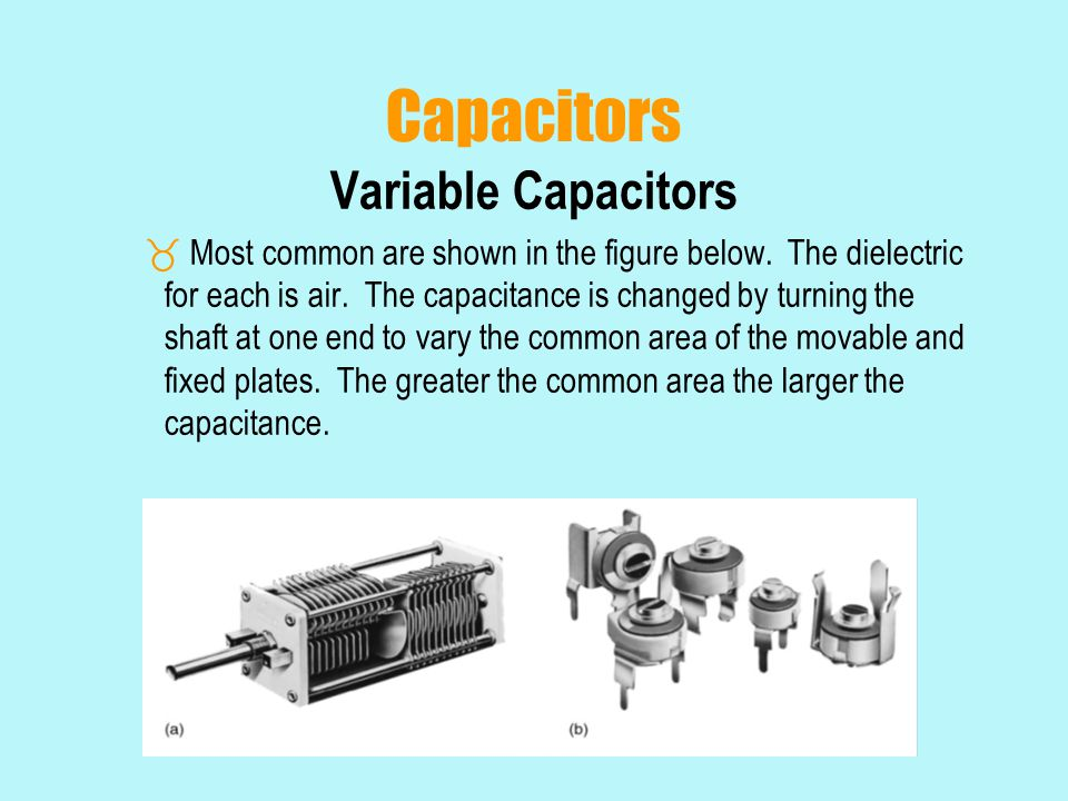Capacitors Variable Capacitors