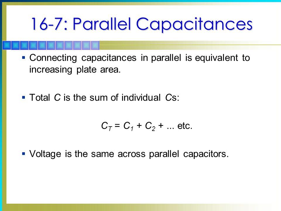 16-7: Parallel Capacitances
