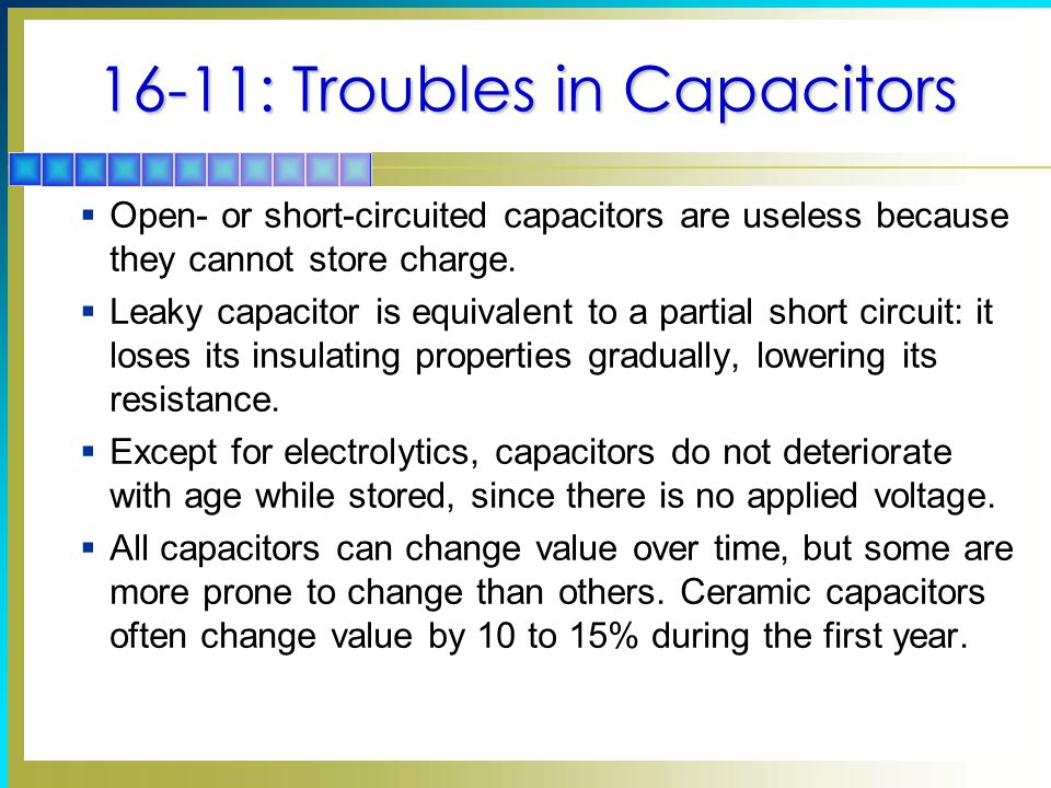 16-11: Troubles in Capacitors