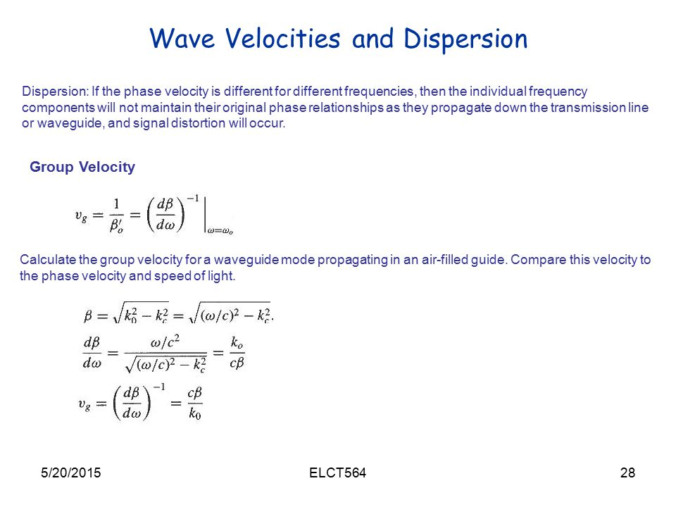 Wave Velocities and Dispersion