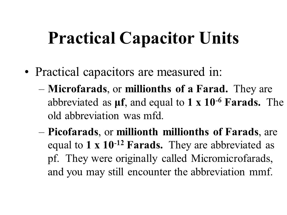 Practical Capacitor Units
