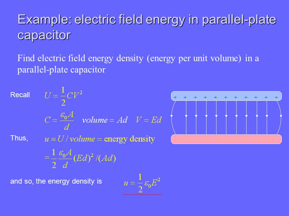 Example: electric field energy in parallel-plate capacitor