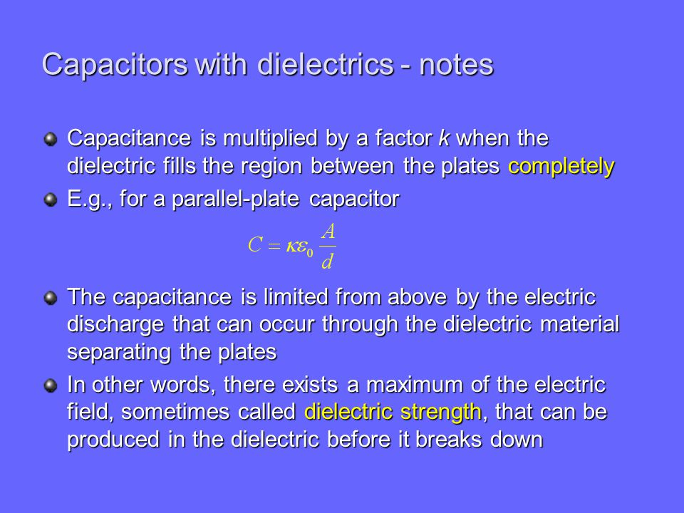 Capacitors with dielectrics - notes