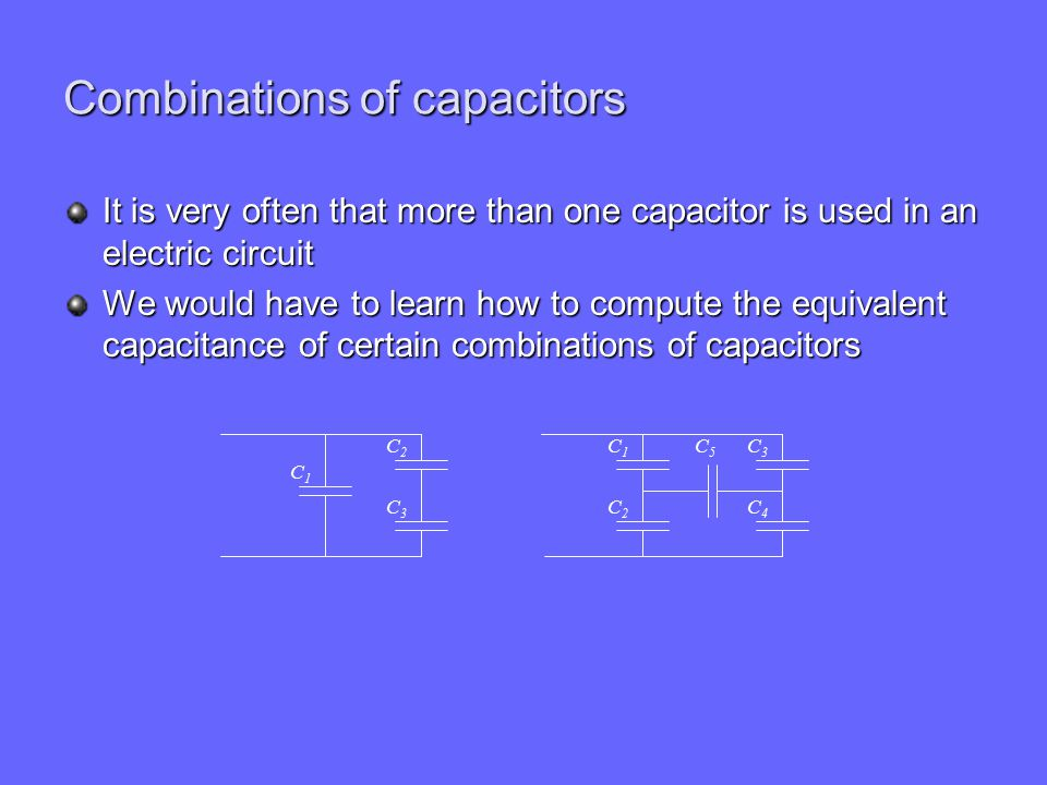 Combinations of capacitors