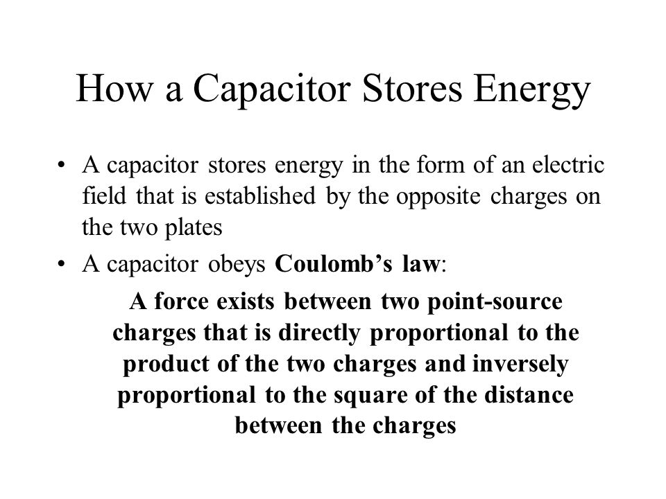 How a Capacitor Stores Energy