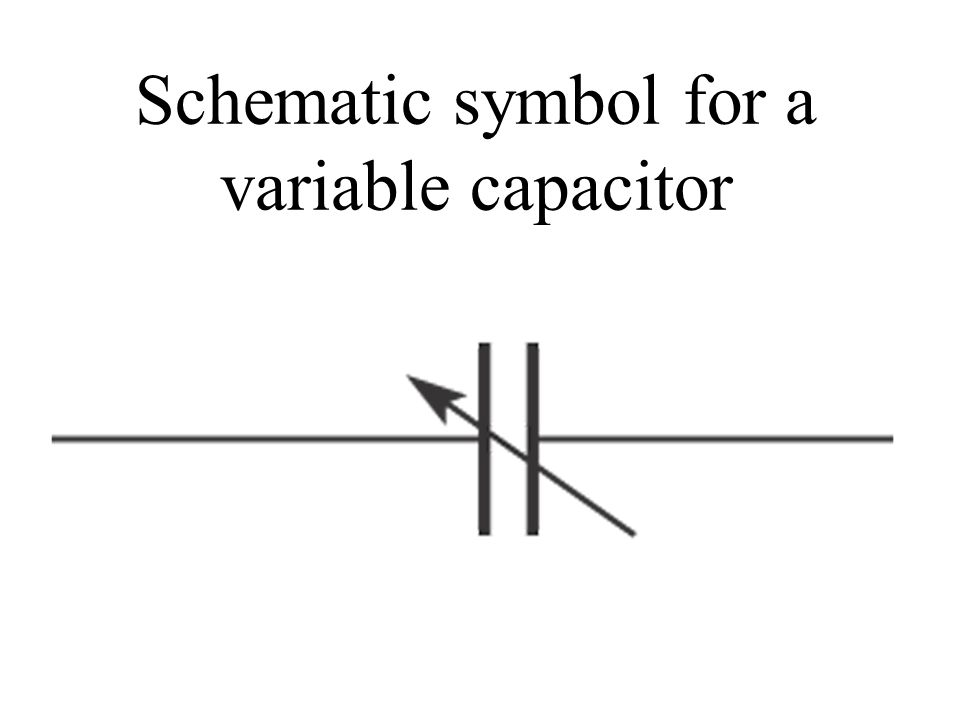 Schematic symbol for a variable capacitor