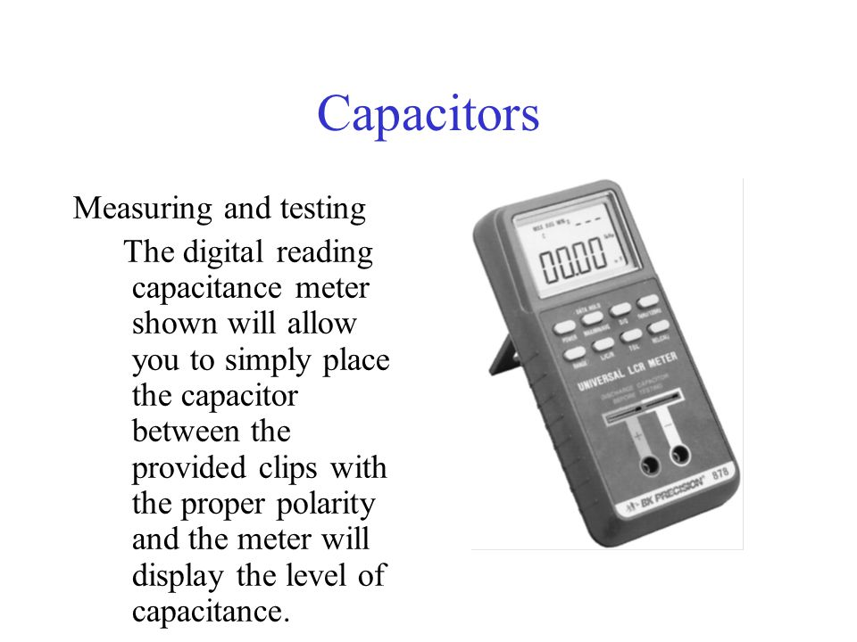 Capacitors Measuring and testing