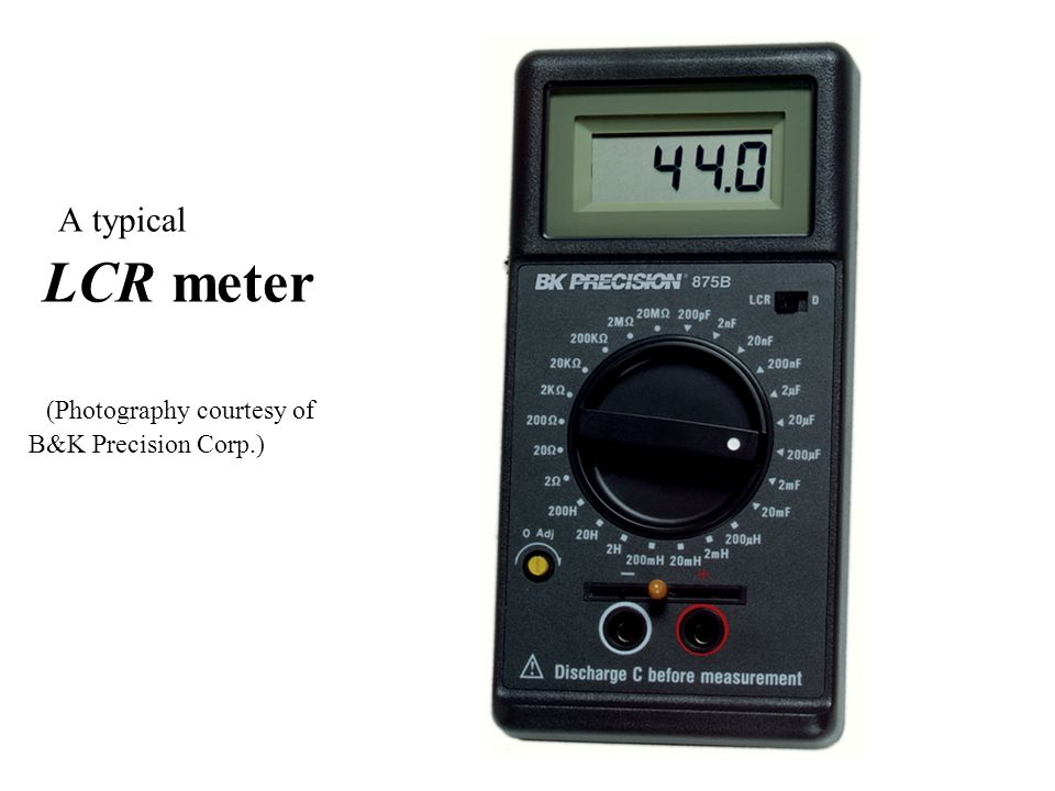A typical LCR meter (Photography courtesy of B&K Precision Corp.)