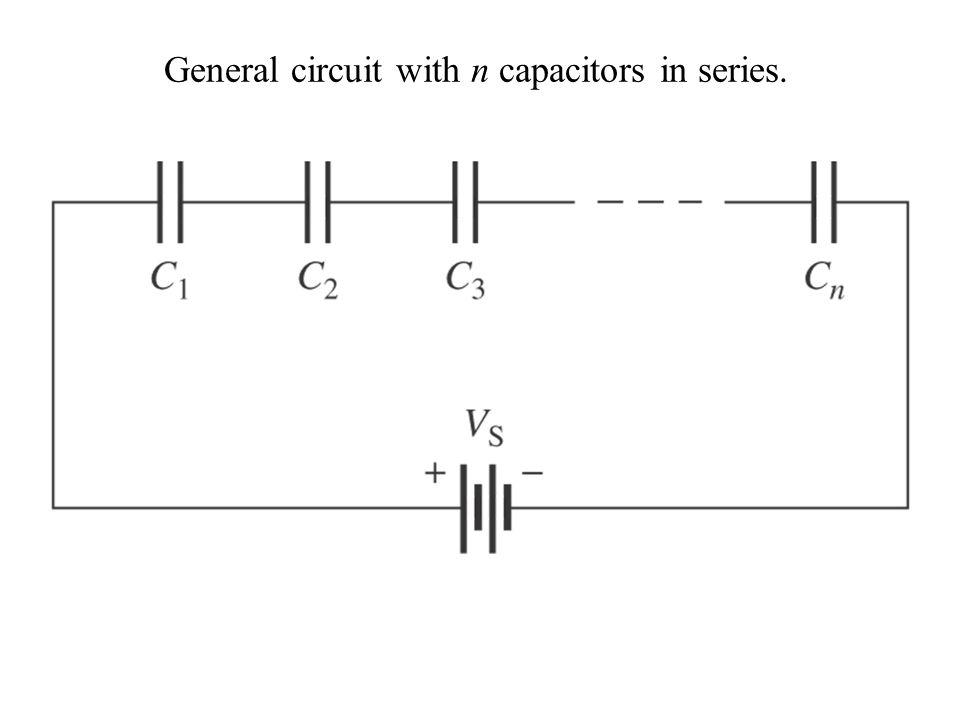 General circuit with n capacitors in series.