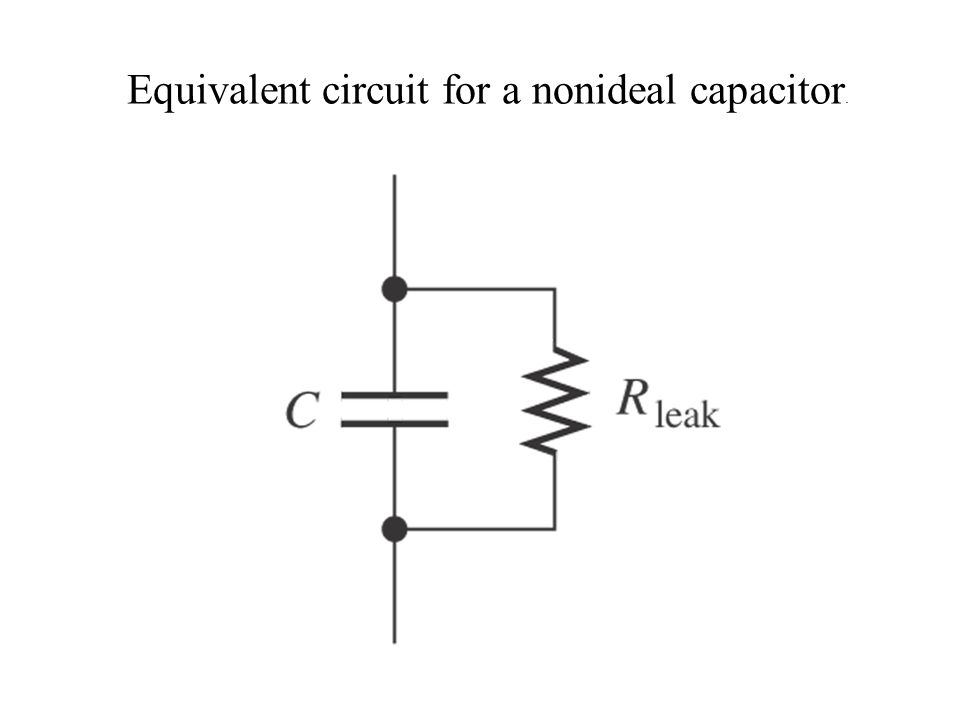 Equivalent circuit for a nonideal capacitor.