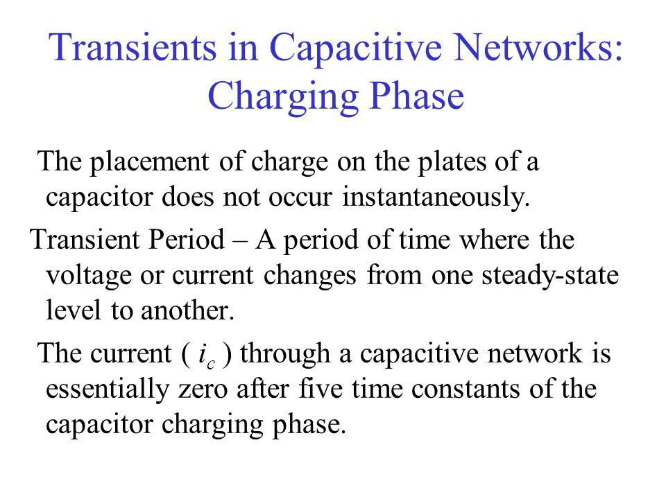 Transients in Capacitive Networks: Charging Phase