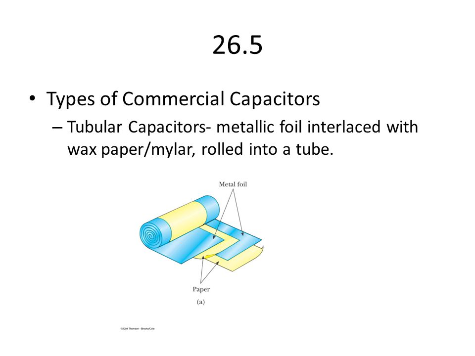 26.5 Types of Commercial Capacitors
