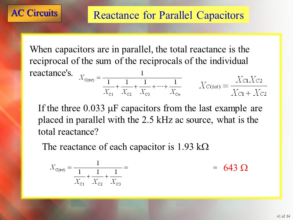 Reactance for Parallel Capacitors