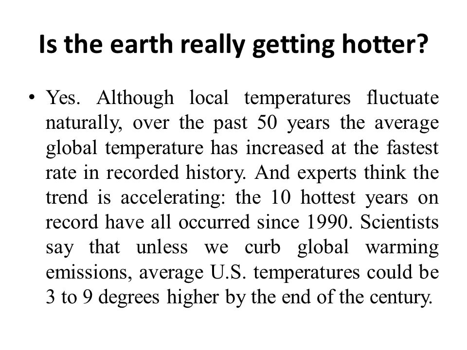 Is the earth really getting hotter
