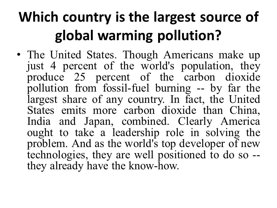 Which country is the largest source of global warming pollution