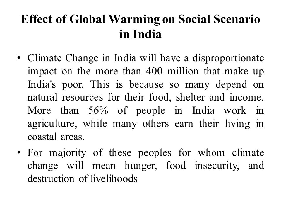Effect of Global Warming on Social Scenario in India