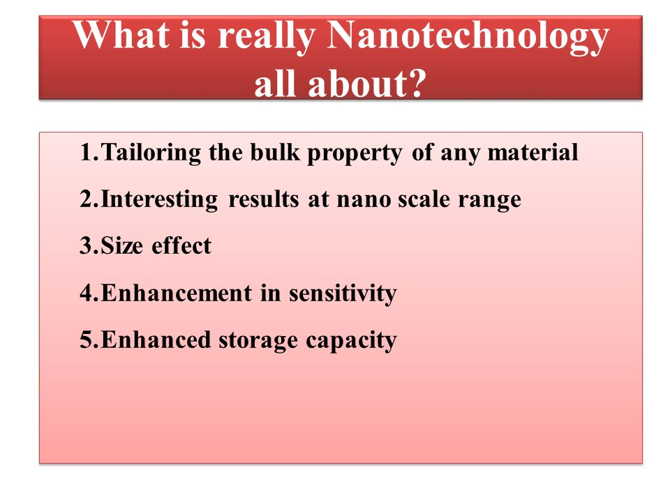 What is really Nanotechnology all about