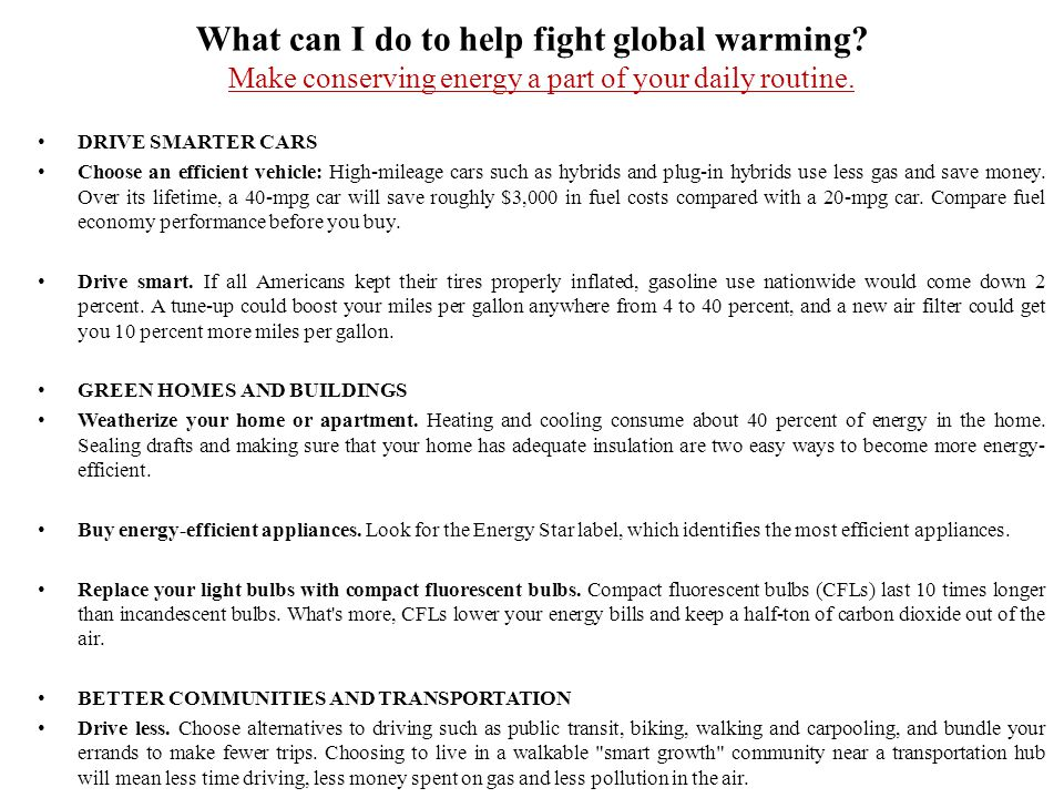 What can I do to help fight global warming