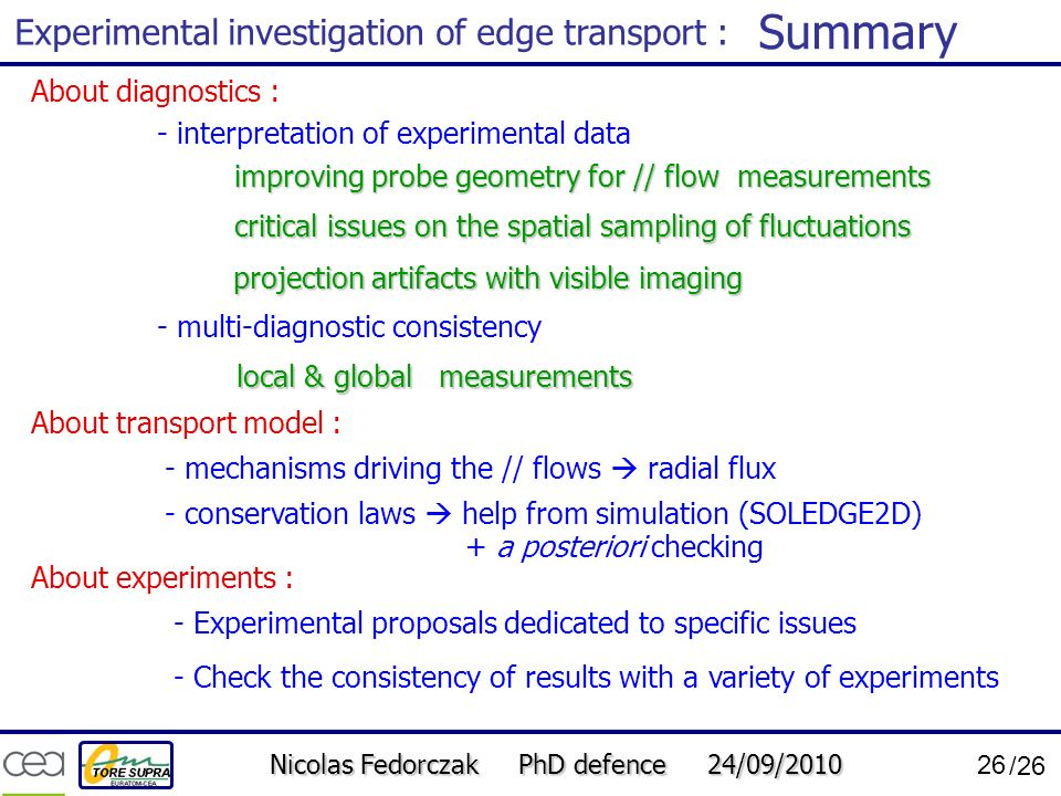 Summary Experimental investigation of edge transport :
