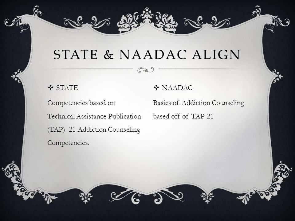 State & NAADAC Align STATE