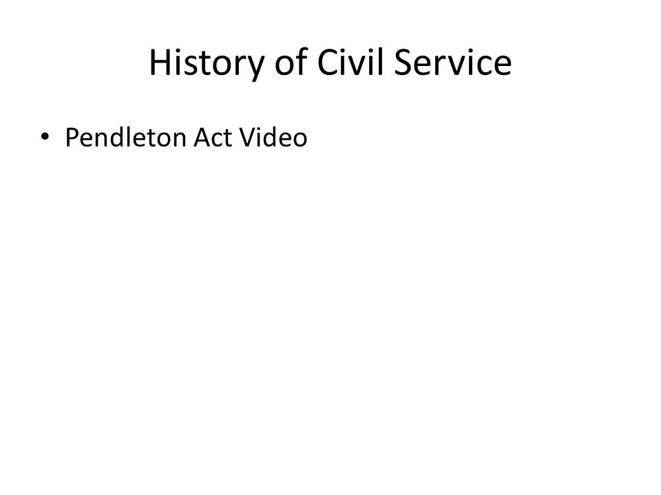 Civil Service History : Chapter government at work the bureaucracy ppt