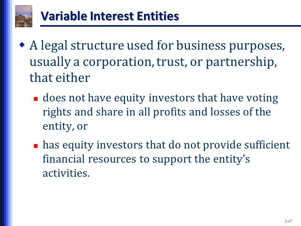 special purpose entities or variable interest Fin no 46 – consolidation of variable interest entities (revised dec 2003) special purpose entities (spes) typically are partnerships or joint ventures that are often used by companies to move debt off their balance sheet.