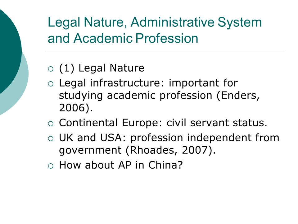 Legal Nature, Administrative System and Academic Profession