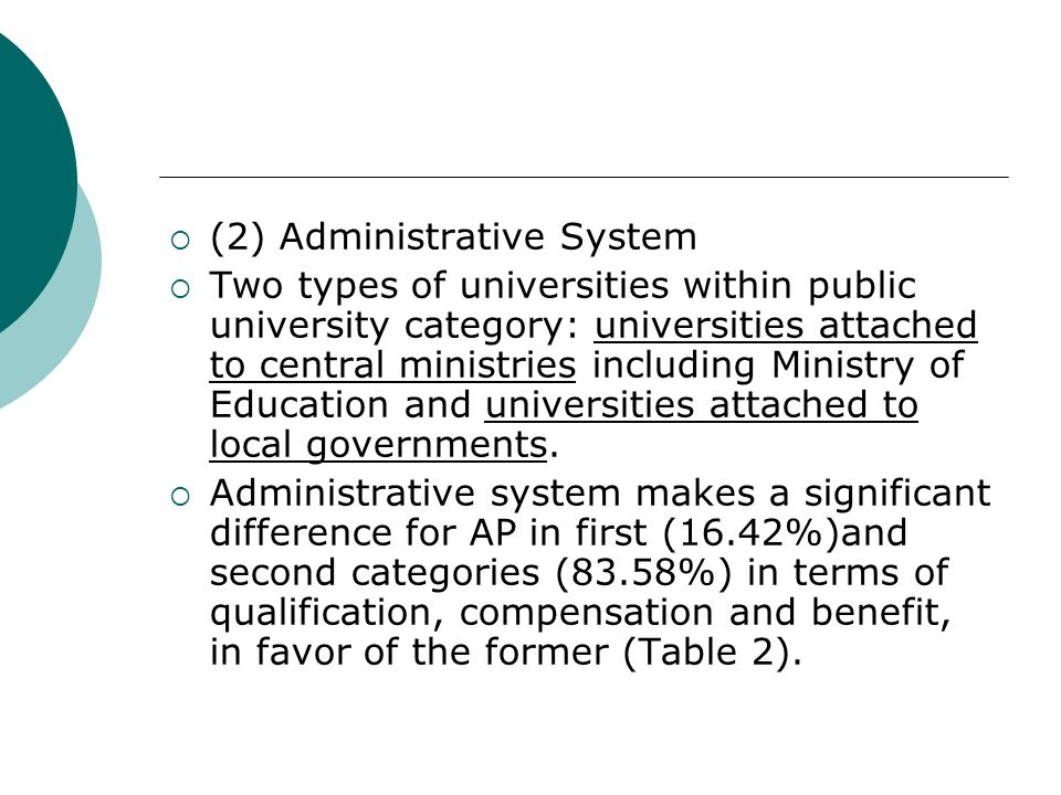 (2) Administrative System