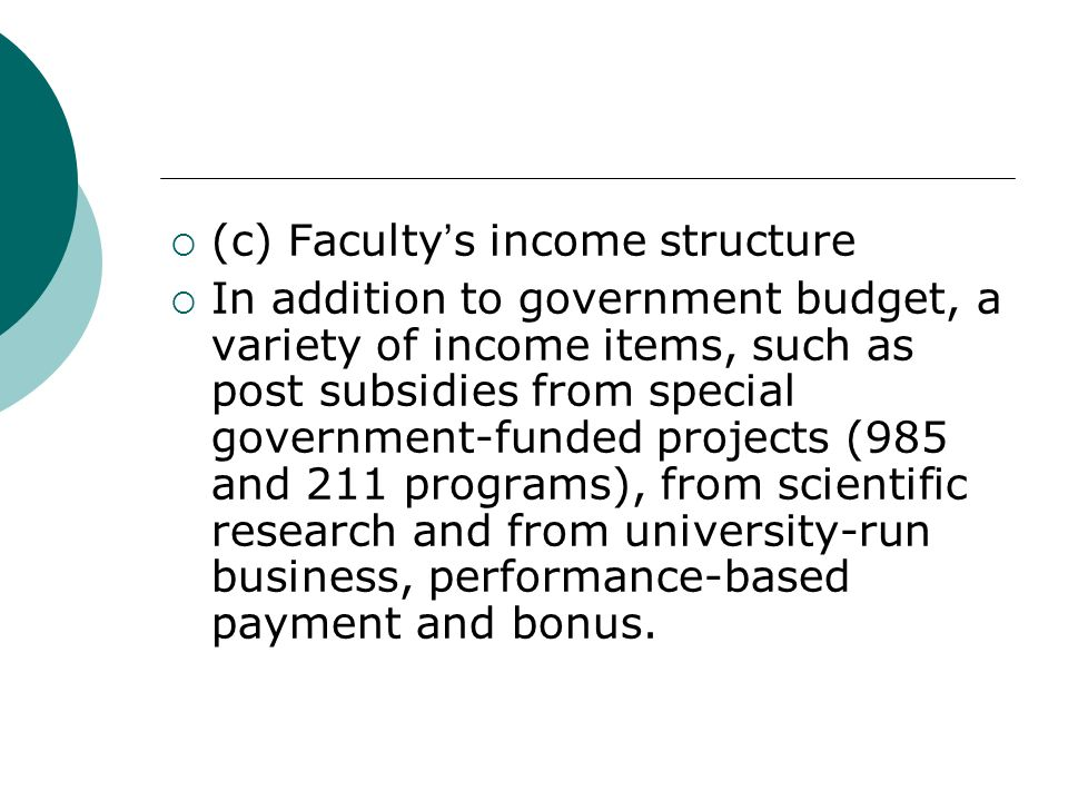 (c) Faculty's income structure