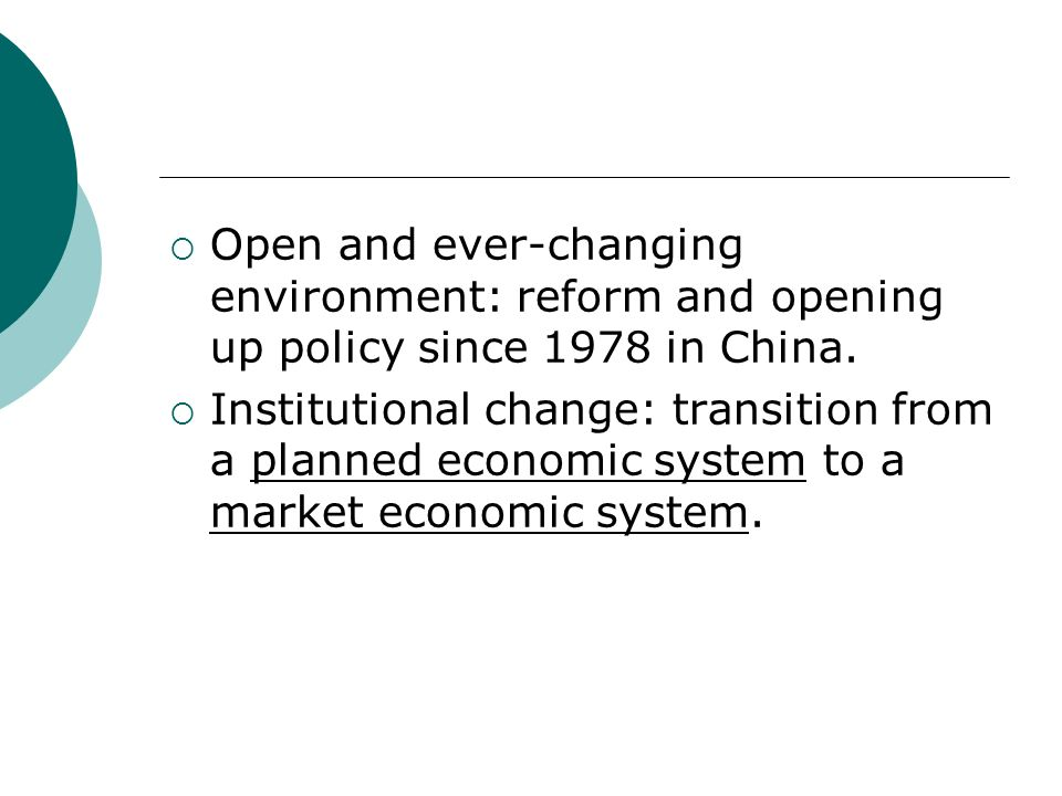 Open and ever-changing environment: reform and opening up policy since 1978 in China.