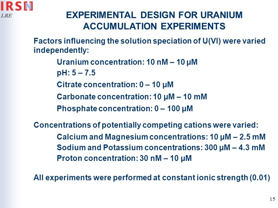 EXPERIMENTAL DESIGN FOR URANIUM ACCUMULATION EXPERIMENTS