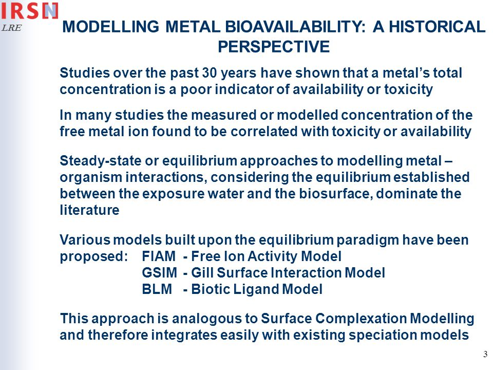 MODELLING METAL BIOAVAILABILITY: A HISTORICAL PERSPECTIVE